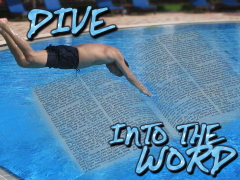 Dive Into the Word of God